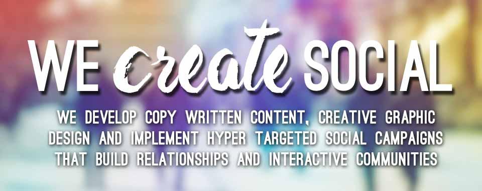 WE CREATE SOCIAL 2 copy