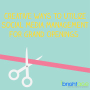 Creative Ways to Utilize Social Media Management for Grand Openings