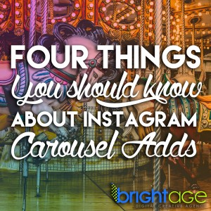 4 Things You Should Know About Instagram Carousel Adds