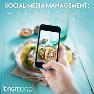 Social Media Management: Why It's Important And How To Choose The Right Agency