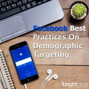 Facebook Best Practices Demographic Targeting